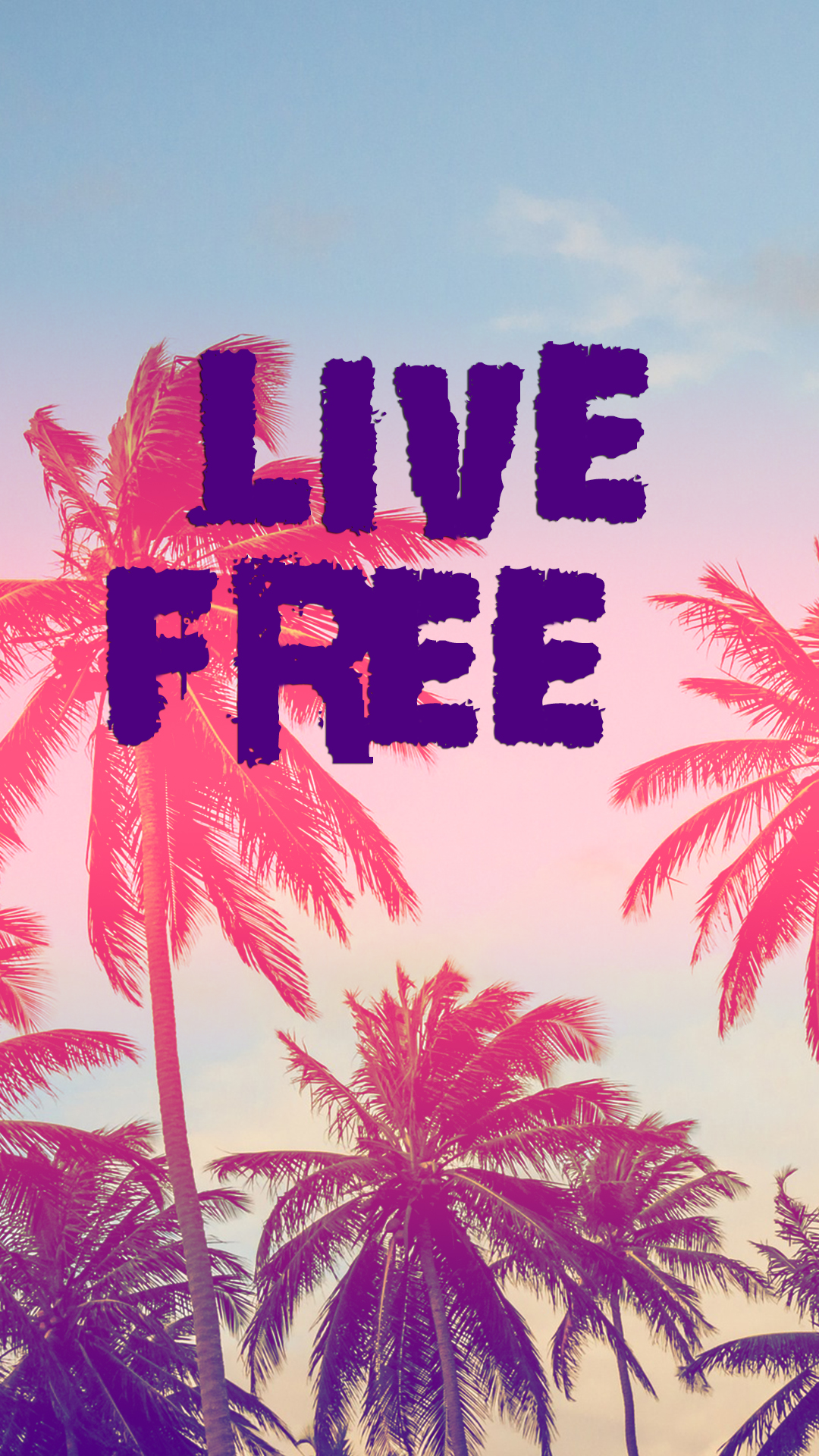 live free hd wallpaper for your mobile phone